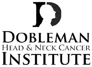 mark for D DOBLEMAN HEAD & NECK CANCER INSTITUTE, trademark #85777962