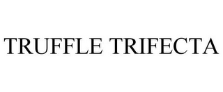 mark for TRUFFLE TRIFECTA, trademark #85778022