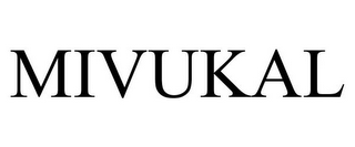mark for MIVUKAL, trademark #85778377