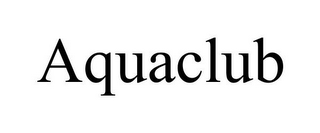 mark for AQUACLUB, trademark #85779030