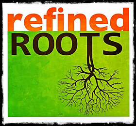 mark for REFINED ROOTS, trademark #85779107