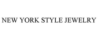 mark for NEW YORK STYLE JEWELRY, trademark #85779401