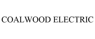 mark for COALWOOD ELECTRIC, trademark #85779660