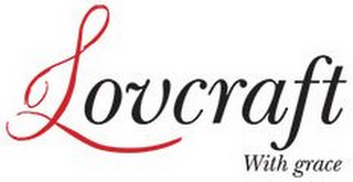 mark for LOVCRAFT WITH GRACE, trademark #85779779