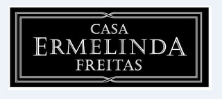mark for CASA ERMELINDA FREITAS, trademark #85779965