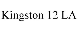 mark for KINGSTON 12 LA, trademark #85780108