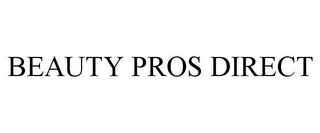 mark for BEAUTY PROS DIRECT, trademark #85780112