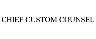 mark for CHIEF CUSTOM COUNSEL, trademark #85780281