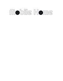 mark for MOBILE HOME, trademark #85780339