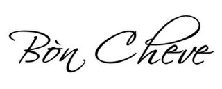 mark for BON CHEVE, trademark #85780549