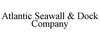mark for ATLANTIC SEAWALL & DOCK COMPANY, trademark #85782665