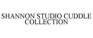 mark for SHANNON STUDIO CUDDLE COLLECTION, trademark #85782765