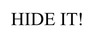 mark for HIDE IT!, trademark #85782873