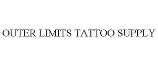 mark for OUTER LIMITS TATTOO SUPPLY, trademark #85783061