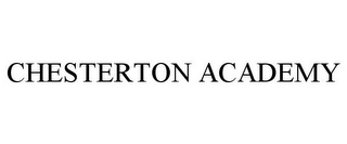 mark for CHESTERTON ACADEMY, trademark #85783112