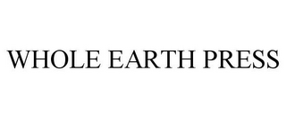 mark for WHOLE EARTH PRESS, trademark #85783142