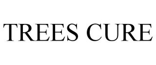 mark for TREES CURE, trademark #85783521