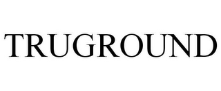 mark for TRUGROUND, trademark #85784024