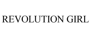 mark for REVOLUTION GIRL, trademark #85784141