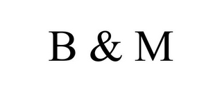 mark for B & M, trademark #85785065