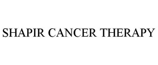 mark for SHAPIR CANCER THERAPY, trademark #85785222
