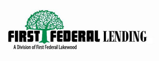 mark for FIRST FEDERAL LENDING A DIVISION OF FIRST FEDERAL LAKEWOOD, trademark #85785457