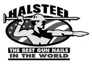 mark for HALSTEEL THE BEST GUN NAILS IN THE WORLD, trademark #85785675