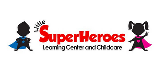mark for LITTLE SUPERHEROES LEARNING CENTER AND CHILDCARE, trademark #85785756