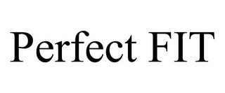 mark for PERFECT FIT, trademark #85785936