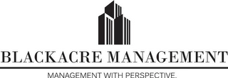 mark for BLACKACRE MANAGEMENT MANAGEMENT WITH PERSPECTIVE, trademark #85786036