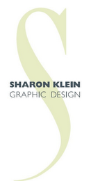 mark for S SHARON KLEIN GRAPHIC DESIGN, trademark #85786192