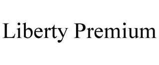 mark for LIBERTY PREMIUM, trademark #85786264