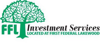 mark for FFL INVESTMENT SERVICES LOCATED AT FIRST FEDERAL LAKEWOOD, trademark #85786699