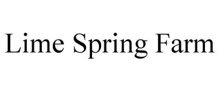 mark for LIME SPRING FARM, trademark #85786764