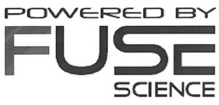mark for POWERED BY FUSE SCIENCE, trademark #85787037