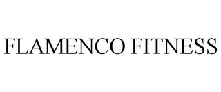 mark for FLAMENCO FITNESS, trademark #85787239