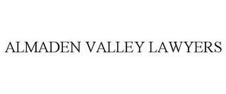 mark for ALMADEN VALLEY LAWYERS, trademark #85788146