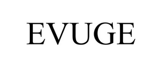 mark for EVUGE, trademark #85788161