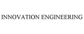 mark for INNOVATION ENGINEERING, trademark #85788164