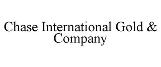 mark for CHASE INTERNATIONAL GOLD & COMPANY, trademark #85788198