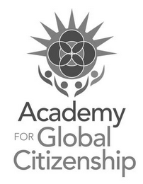 mark for ACADEMY FOR GLOBAL CITIZENSHIP, trademark #85788245