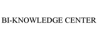 mark for BI-KNOWLEDGE CENTER, trademark #85788596