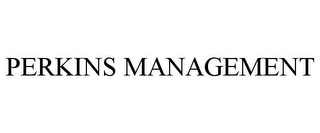 mark for PERKINS MANAGEMENT, trademark #85788851