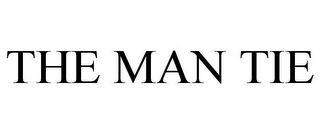 mark for THE MAN TIE, trademark #85789241