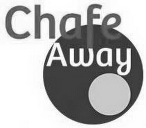 mark for CHAFE AWAY, trademark #85789285