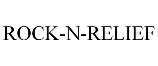 mark for ROCK-N-RELIEF, trademark #85790128