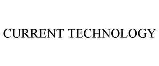 mark for CURRENT TECHNOLOGY, trademark #85790287