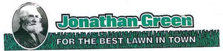 mark for JONATHAN GREEN FOR THE BEST LAWN IN TOWN, trademark #85790288