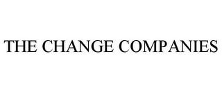 mark for THE CHANGE COMPANIES, trademark #85790369