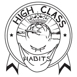 mark for HIGH CLASS HABITS, trademark #85790394